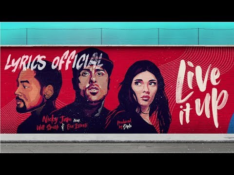 Live It Up - Official Lyrics 2018 FIFA World Cup Russia