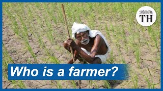The Agriculture Minister could not define the term 'farmer'