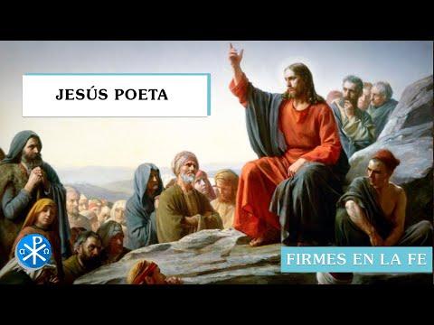 Jesús poeta | Firmes en la fe - P Gabriel Zapata