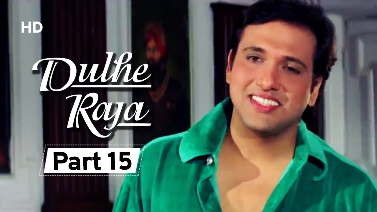 Dulhe Raja Part 15 Superhit Bollywood Comedy Movie Govinda