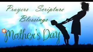 Mothers Day Prayers  | 🙏 God Quotes