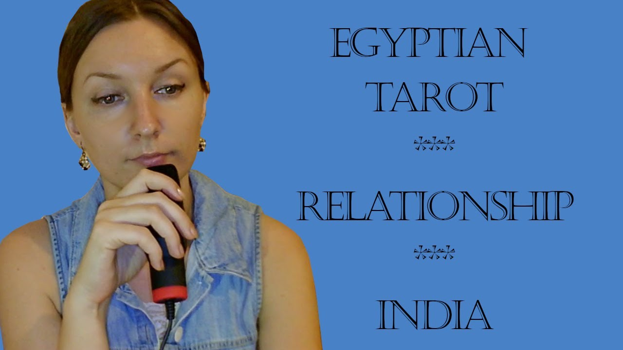 Egyptian Tarot, Relationship Update and India - Simona Rich