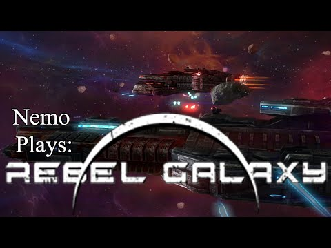Nemo Plays: Rebel Galaxy #19 - Pure Water is Liquid Diamonds