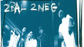 2 Bal 2 Neg - Noir c