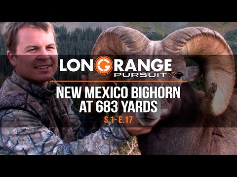 Long Range Pursuit | S1 E17 New Mexico Bighorn at 683 Yards