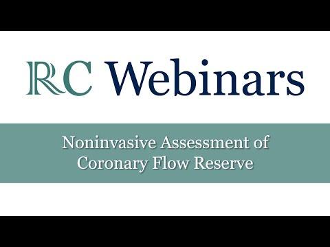 RC Webinars: Noninvasive Assessment of Coronary Flow Reserve