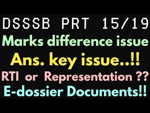#DSSSB PRT 15/19  Marks का issue  Postpone Of E-dossier??  