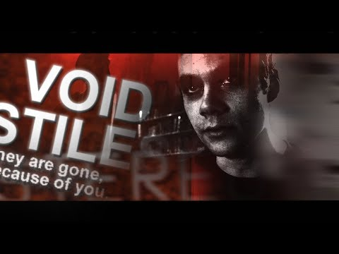 Thumbnail: ❖ They are gone, because of you. [Void Stiles]