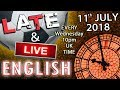 Improve Your English - Late and Live - 11th July 2018 - Baby Trump - Football Drama - Mr Duncan