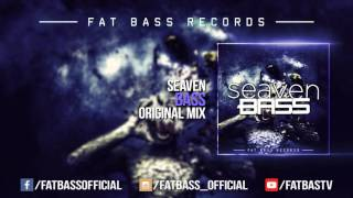 Seaven - Bass (Original Mix)