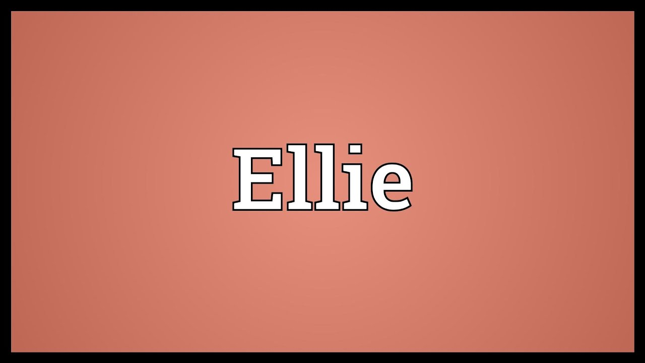 ellie name meaning urban dictionary