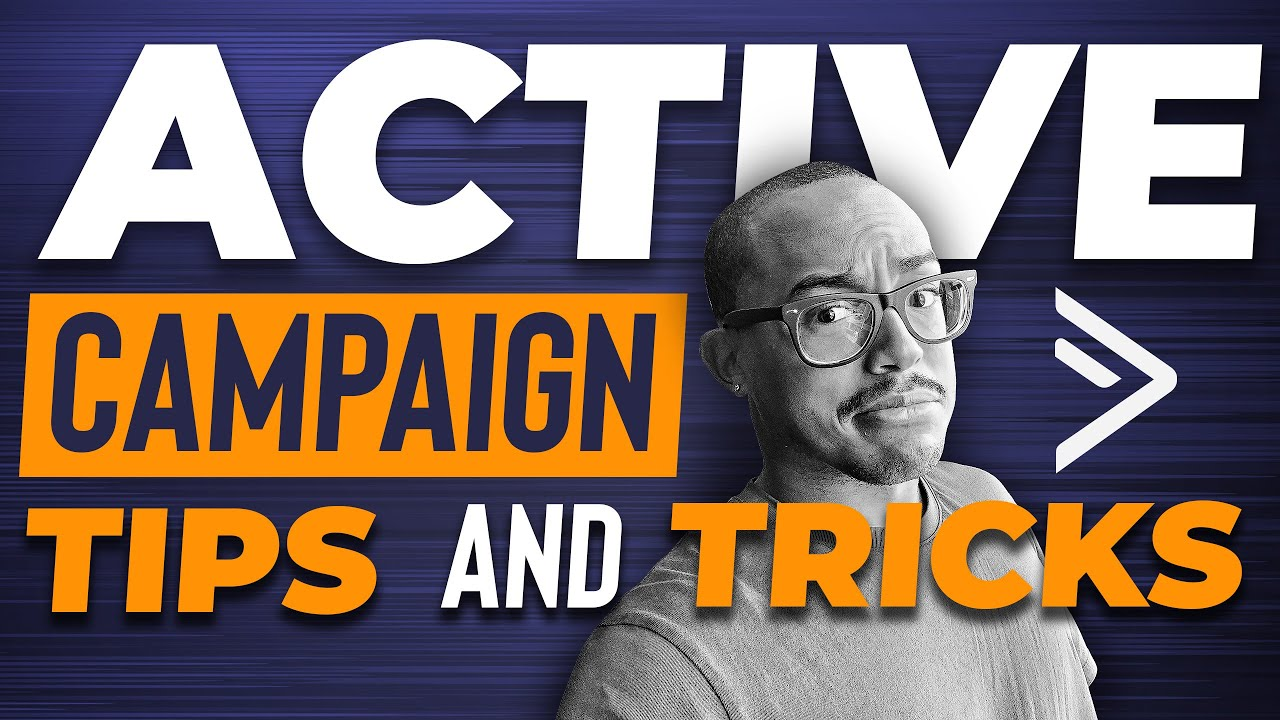 ActiveCampaign Tips and Tricks [2019] - (ActiveCampaign Tutorial For  Affiliate Marketing)
