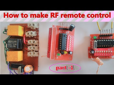 Wireless  RF remote control make at home electrical appliance  PART -1