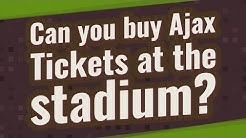 Can you buy Ajax Tickets at the stadium?