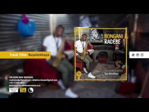 Bongani Radebe - Buyelekhaya (Sax Rendition)