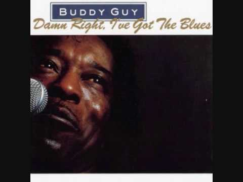 Buddy Guy - Damn Right, I've Got The Blues - 04 - Mustang Sally