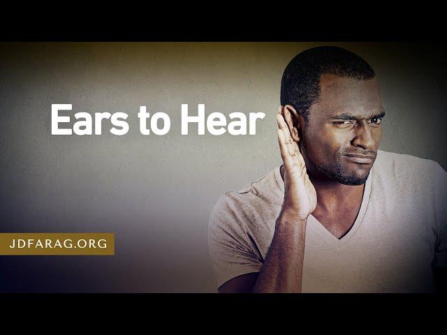 Ears to Hear - 2 Timothy 4:1-5 – January 31st, 2021