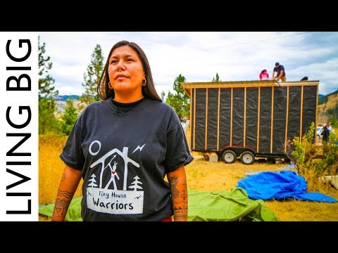 Tiny House Warriors: Building Tiny Homes To Defend Against Oil Pipeline