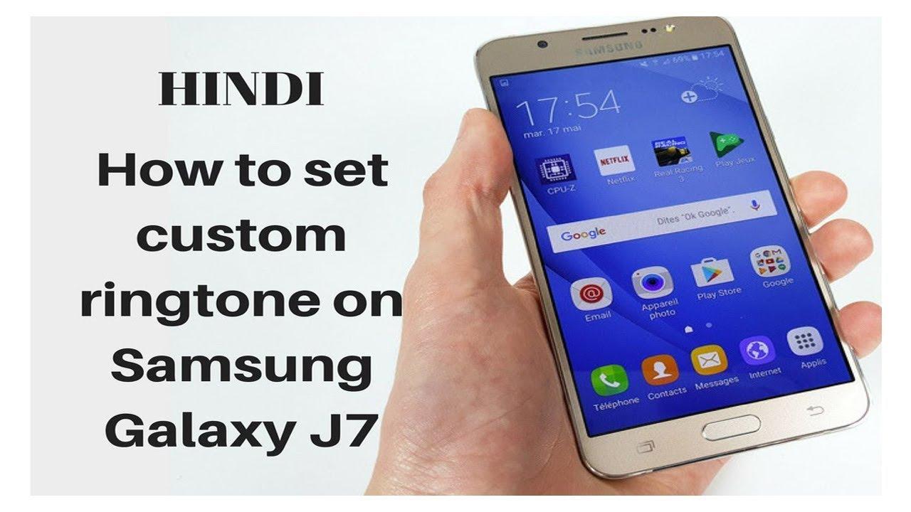 How to set custom ringtone on Samsung Galaxy J7