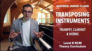 Transposing Instruments: Music Theory RCM Level 8 (1/3)