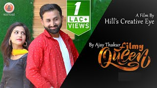 Latest Himachali Song 2019 | Filmy Queen | Ajay Thakur | Music HunterZ