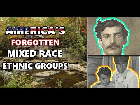 America's Forgotten Mixed Race Ethnic Groups. European, African, and American Indian