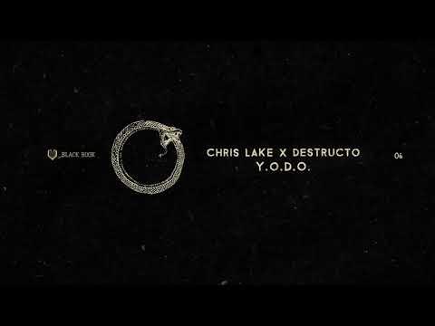 Chris Lake & Destructo - Y.O.D.O mp3 ke stažení