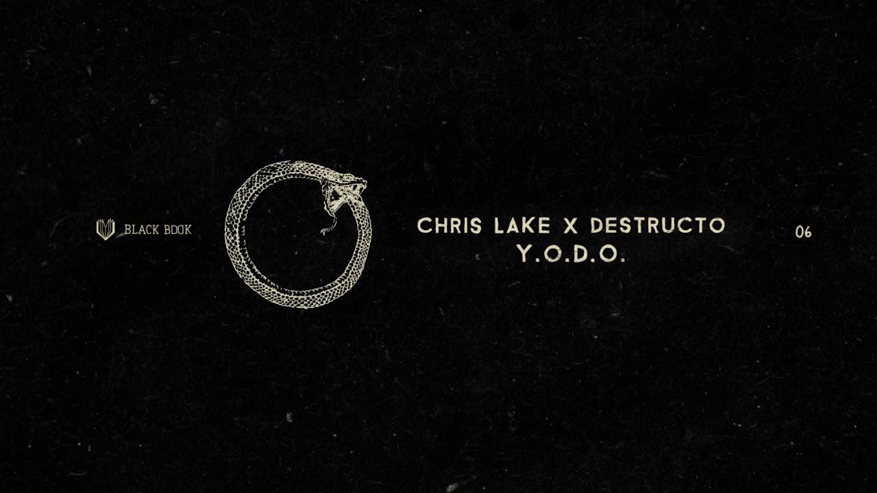 11354b35097 Chris Lake   Destructo - Y.O.D.O - YouTube