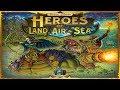 No Runthrough Review: Heroes of Land, Air, & Sea
