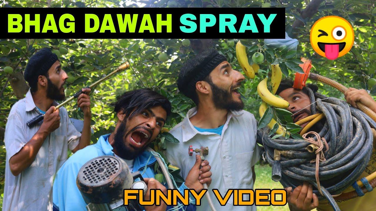 Bhag Dawah Spray Funny Video By Kashmiri Rounders
