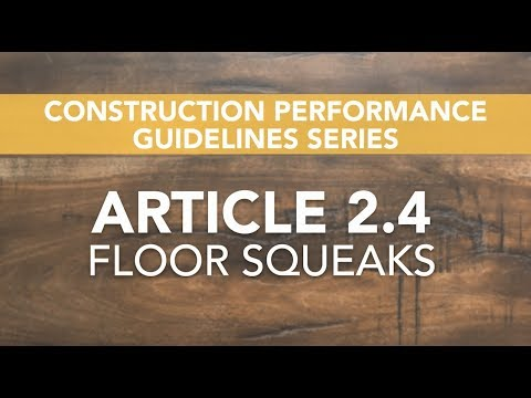Article 2.4: Floor Squeaks - Tarion Warranty Corporation 2019-03-30 19:00