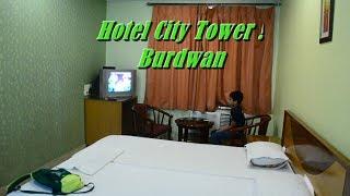 Hotel City Tower I Burdwan