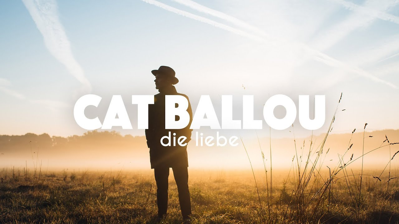 Download CAT BALLOU - DIE LIEBE (Offizielles Video)