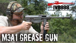 M3A1 Grease Gun!