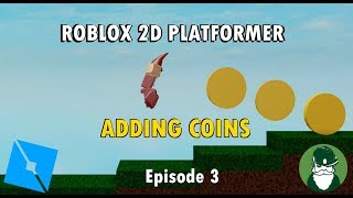Adding a Coin System! (Ep 3) - Let's make a 2D Roblox Platformer Game