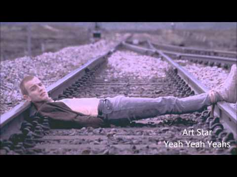 Art Star - Yeah Yeah Yeahs