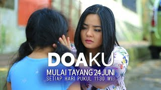 [1.02 MB] #MKFSinetron - DOAKU (OFFICIAL TRAILER)