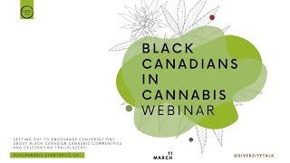 Black Canadians in Cannabis Webinar