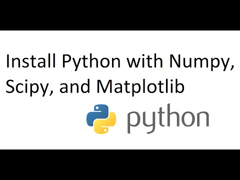 Install Python, Numpy, Matplotlib, Scipy on Windows