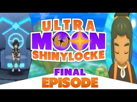 "Pokémon Ultra Moon Shiny Locke – FINAL EPISODE ""DEFENDING OUR THRONE"""