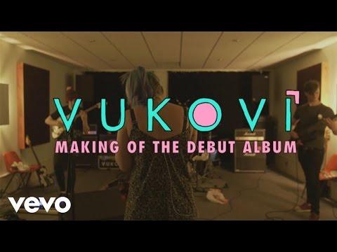 VUKOVI - Making of the Debut Album