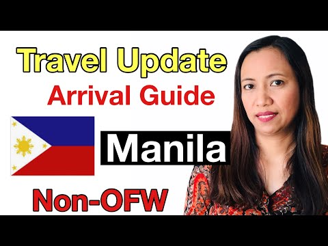 🇵🇭PHILIPPINES TRAVEL UPDATE | Airport Arrival Guidelines for Non-OFW Passengers Arriving in Manila