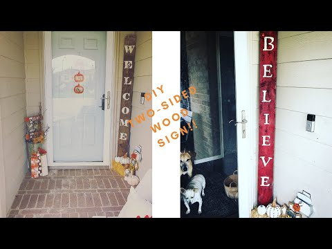 DIY | Two-sided Sign | Welcome & Believe