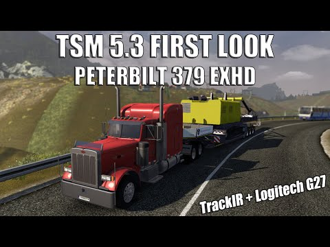 Euro Truck Sim 2 - TSM 5.3 First Look | Peterbilt 379 EXHD