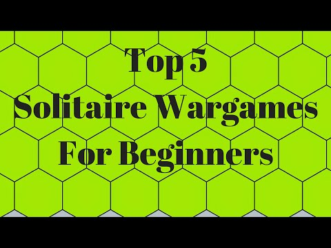 Top 5 Solitaire Wargames For Beginners