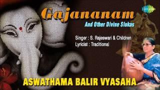 Aswathama Balir Vyasha (Lord Ganesha) | Sanskrit Devotional Song | S. Rajeswari