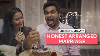 FilterCopy | Honest Arranged Marriage | Ft. @That's So Viraj , Saadhika Syal and Kavita Waadhawan