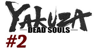 Yakuza Dead Souls Walkthrough with Commentary Part 2 - The Outbreak (Playthrough/Gameplay)