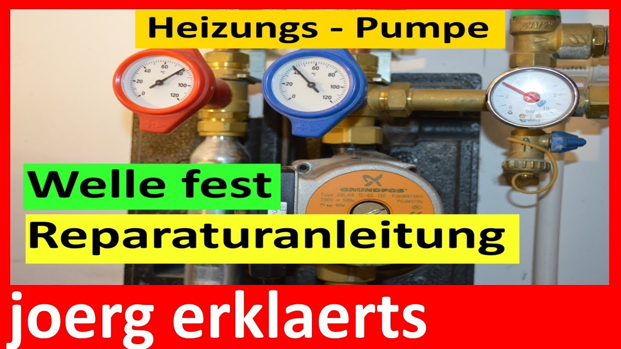 heizungspumpe defekt umw lzpumpe heizung grundfos reparieren tutorial nr 135 youtube. Black Bedroom Furniture Sets. Home Design Ideas