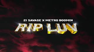 21 Savage x Metro Boomin - Rip Luv (Official Audio)